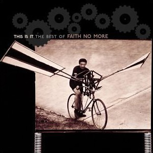 This Is It The Best of Faith No More